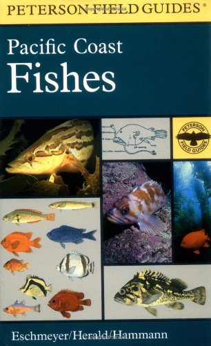 A Field Guide to Pacific Coast Fishes: Earl S. Herald;
