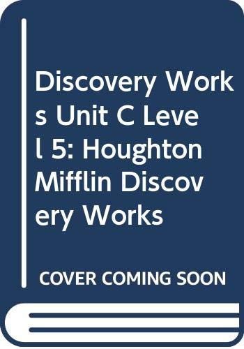 9780618002597: Houghton Mifflin Discovery Works: Student Edition Unit C Level 5 2000