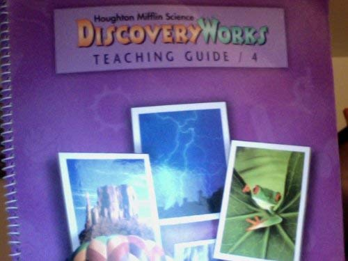 Houghton Mifflin Science Discovery Works Teaching Guide: William Badders, Lowell