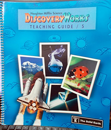 Discoveryworks Teaching Guide: Unit E; the Solid Earth (Modular Teaching Guides: Grade 5)