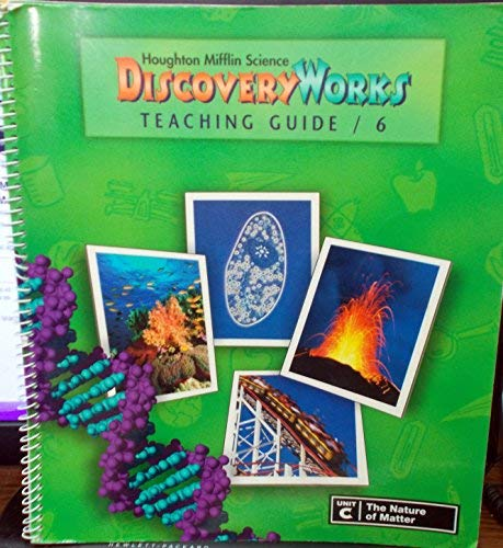 9780618003112: Houghton Mifflin Science Discovery Works (Grade 6, Unit C: The Nature of Matter)