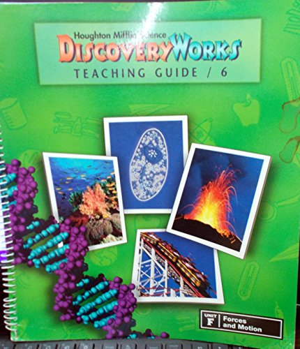 9780618003143: Houghton Mifflin Science Discovery Works (Grade 6, Unit F: Forces and Motion)