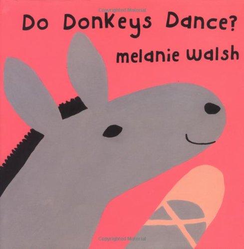 9780618003303: Do Donkeys Dance?