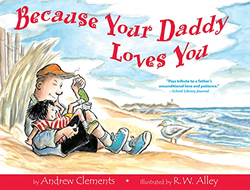9780618003617: Because Your Daddy Loves You