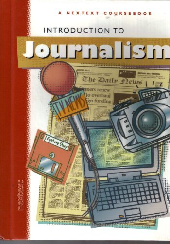 9780618003778: Nextext Coursebooks: Student Text Introduction to Journalism 2001