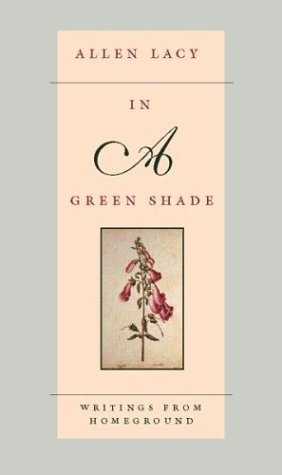 9780618003785: In a Green Shade: Writings from Homeground