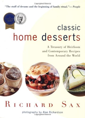 9780618003914: Classic Home Desserts: A Treasury of Heirloom and Contemporary Recipes from Around the World