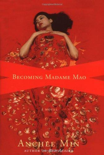 9780618004072: Becoming Madame Mao