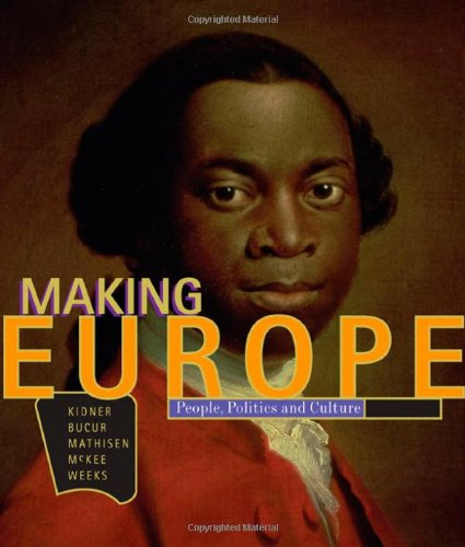 9780618004799: Making Europe: People, Politics, and Culture