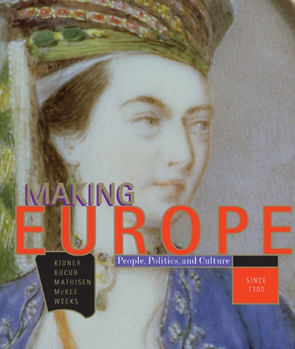 9780618004829: Making Europe: People, Politics, and Culture since 1300