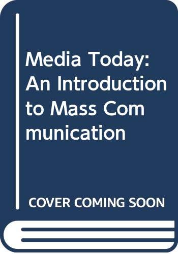 9780618005499: Media Today: An Introduction to Mass Communication