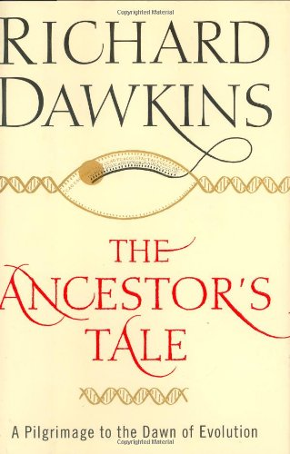 9780618005833: The Ancestor's Tale: A Pilgrimage to the Dawn of Evolution