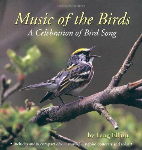 Music of the Birds: A Celebration of: Lang Elliott