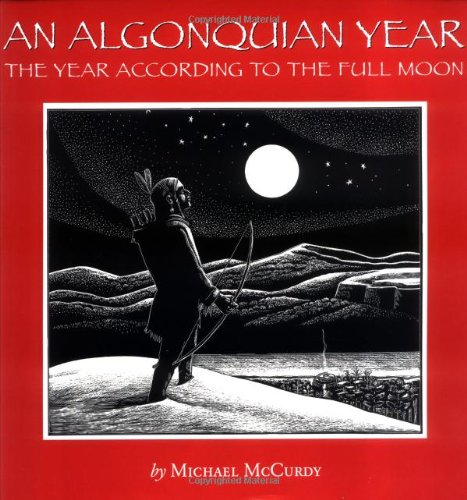 9780618007059: An Algonquian Year : The Year According to the Full Moon