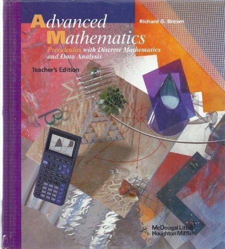 9780618007301: Advanced Mathematics: Precalculus with Discrete Mathematics and Data, Analysis, Teacher Edition