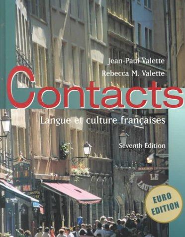Contacts: Langue Et Culture Francaises: Valette, Jean-Paul/ Valette,