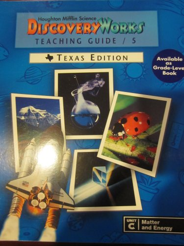 Houghton Mifflin Discovery Works Teachers Guide/5 Texas Edition (Unit F Light and Sound)