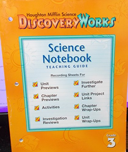 Houghton Mifflin Science Discovery Works Science Notebook: Houghton Mifflin