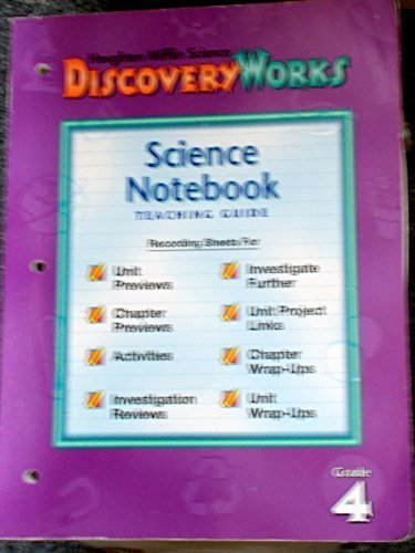 Science Notebook Teaching Guide (Houghton Mifflin Science Discovery Works, Grade 4) (0618008969) by Susan Simon; Deborah Pinkney