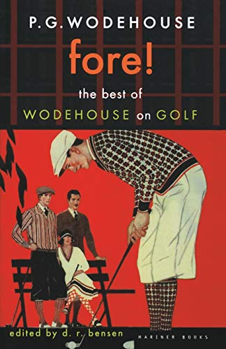 9780618009275: Fore!: The Best of Wodehouse on Golf (P.G. Wodehouse Collection)