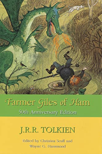9780618009367: Farmer Giles of Ham: The Rise and Wonderful Adventures of Farmer Giles, Lord of Tame, Count of Worminghall, and King of the Little Kingdom