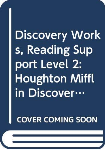 Discovery Works, Reading Support Level 2: Houghton