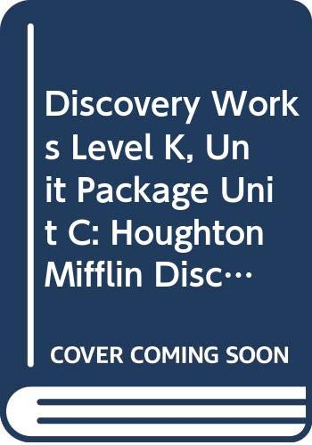 9780618010578: Houghton Mifflin Discovery Works: Unit Package Unit C Level K