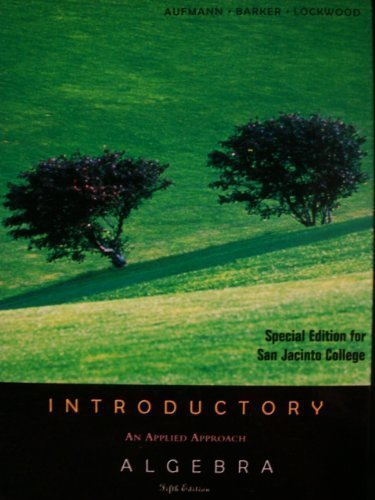 Introductory Algebra: An Applied Approach: Richard N. Aufmann,