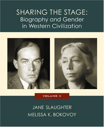 9780618011780: Sharing the Stage: Biography and Gender in Western Civilization (Volume II)
