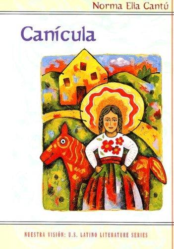 9780618011803: Canicula: Imagenes de Una Ninez Fronteriza (Nuestra Vision)