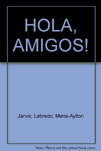 9780618011919: HOLA, AMIGOS!