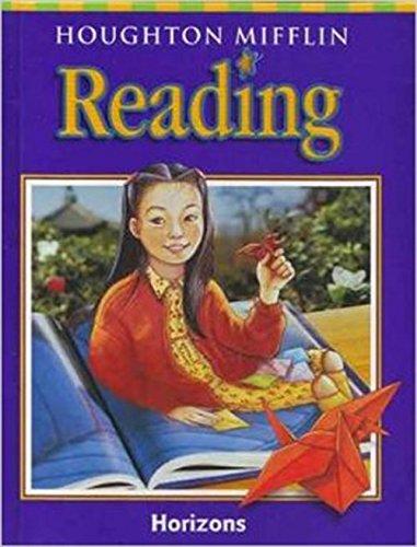 Houghton Mifflin Reading: Student Edition Grade 3.2 Horizons 2001: MIFFLIN, HOUGHTON