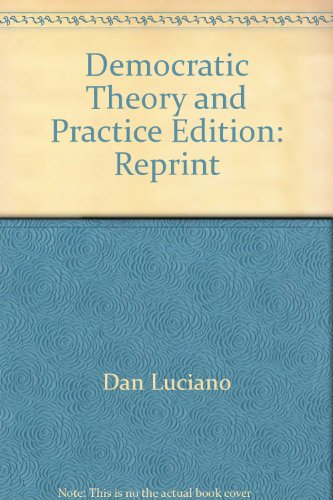 Democratic Theory and Practice: Dan Luciano