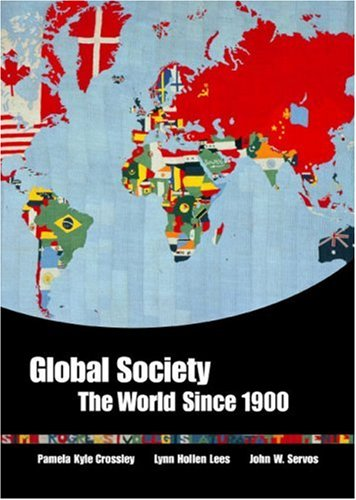 9780618018505: Global Society: The World Since 1900