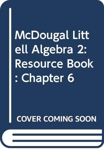 9780618020140: McDougal Littell Algebra 2: Resource Book: Chapter 6