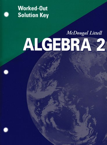 Algebra 2 Worked-Out Solution Key 2001: Larson; Boswell; Kanold; Stiff