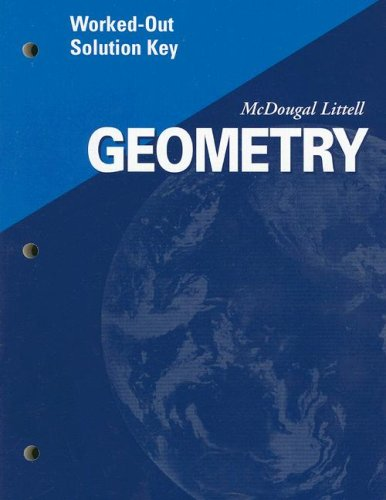 Geometry: Worked-Out Solution Key (0618020772) by MCDOUGAL LITTEL