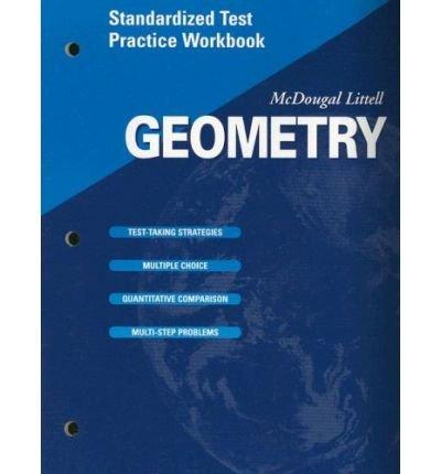 McDougal Littell High Geometry: Standardized Test Practice Workbook TE: LITTEL, MCDOUGAL