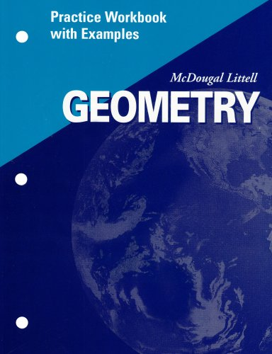 Geometry: Practice Workbook With Examples: MCDOUGAL LITTEL