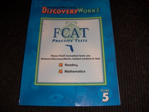 9780618024605: Houghton Mifflin Science: Discovery Works FCAT Practice Tests - Grade 5 (Discovery Works)