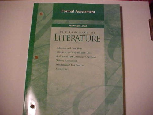 9780618025480: Formal Assessment grade 8 The Language of Literature (Selection and Part Tests, Mid-Year and End-of-Year Tests, Additional Test Generator Questions, Writing Assessment, Standardized Test Practice, and Answer Key) (The Language of Literature, grade 8)