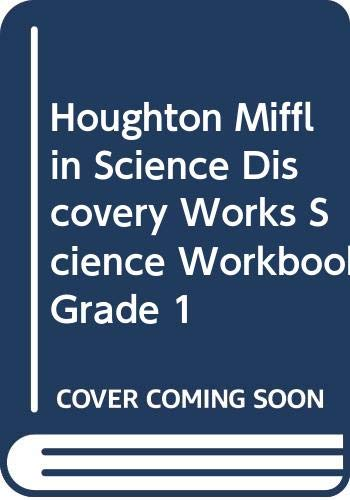 9780618028405: Houghton Mifflin Science Discovery Works, Science Workbook Grade 1