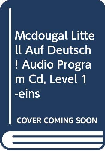 9780618029808: Mcdougal Littell Auf Deutsch! Audio Program Cd, Level 1-eins