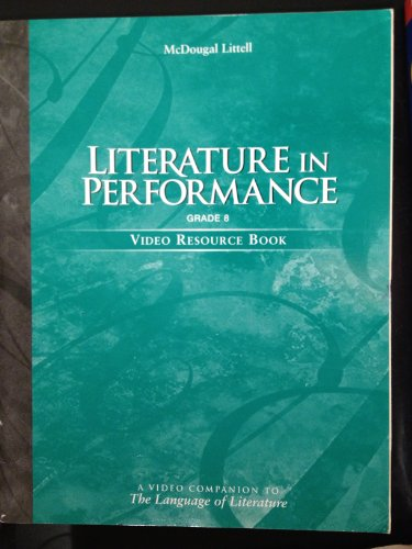9780618032853: McDougal Littell Language of Literature: Literature in Performance Resource Book Grade 8