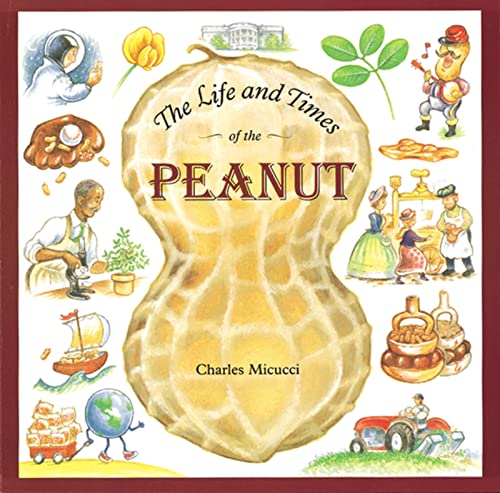 9780618033140: The Life and Times of the Peanut