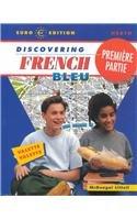 9780618035007: McDougal Littell Discovering French Nouveau: Premiere Partie Student Edition Level 1A 2001
