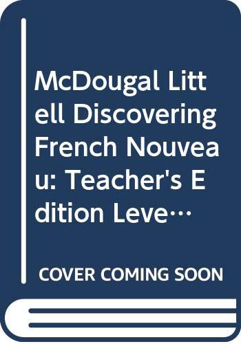 9780618035090: McDougal Littell Discovering French Nouveau: Teacher's Edition Level 1 2001
