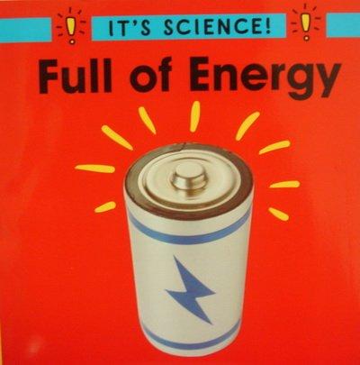 9780618035588: Full of energy (It's science!)