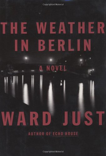 9780618036684: The Weather in Berlin: A Novel