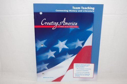 9780618036882: Team Teaching Connection History and Literature (Creating America A History of the United States)